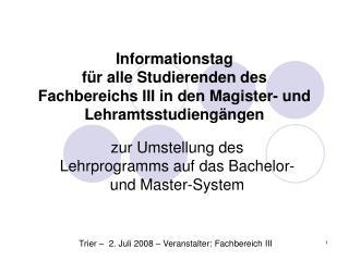 zur Umstellung des Lehrprogramms auf das Bachelor- und Master-System