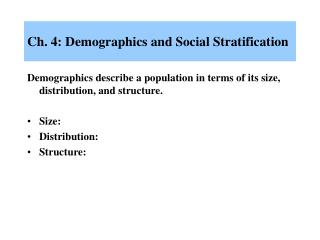 Ch. 4: Demographics and Social Stratification