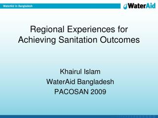 Regional Experiences for Achieving Sanitation Outcomes