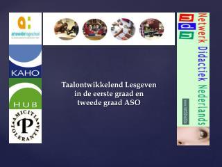 Taalontwikkelend L esgeven in de eerste graad en tweede graad ASO