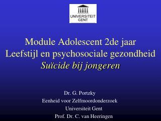 Module Adolescent 2de jaar  Leefstijl en psychosociale gezondheid Suïcide bij jongeren