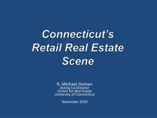 Connecticut's  Retail Real Estate Scene