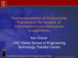 Thermodynamics of Productivity Framework for Impact of Information/Communication Investments