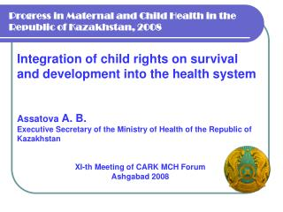 Progress in Maternal and Child Health in the Republic of Kazakhstan, 2008