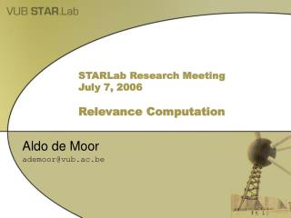 STARLab Research Meeting  July 7, 2006 Relevance Computation