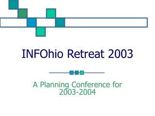 INFOhio Retreat 2003