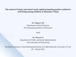 Dr. Maggie LAU Department of Social Sciences The Hong Kong Institute of Education AND