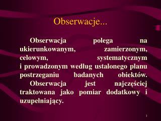 Obserwacje...