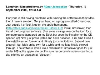 Longman: Mac problems.by  Rúnar Jakobsson  - Thursday, 17 September 2009, 12:38 AM