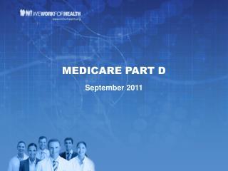 MEDICARE PART D September 2011