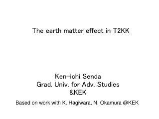 The earth matter effect in T2KK