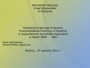 Warmińsko-Mazurski  Urząd Wojewódzki w Olsztynie