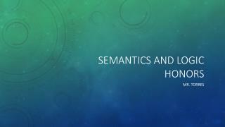 Semantics and Logic Honors