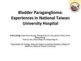 Bladder Paraganglioma:  Experiences in National Taiwan University Hospital