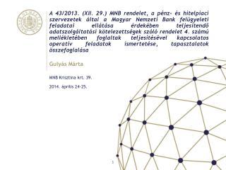 MNB Krisztina krt.  39.