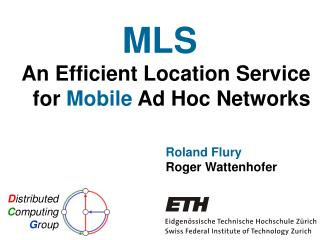 An Efficient Location Service  for  Mobile Ad Hoc Networks