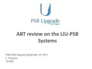 ABT review on the  LIU-PSB Systems