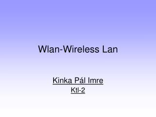Wlan-Wireless Lan