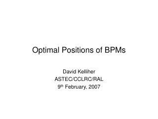 Optimal Positions of BPMs