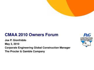 CMAA 2010 Owners Forum