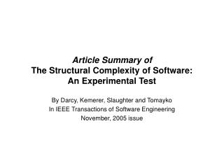 Article Summary of The Structural Complexity of Software: An Experimental Test
