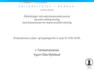 v. F�rsteamanuensis Ingunn Elise Myklebust