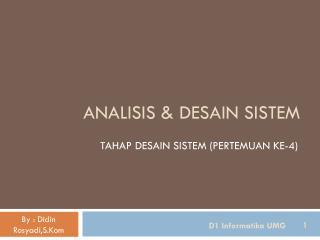 ANALISIS & DESAIN SISTEM