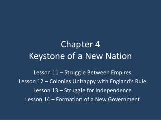 Chapter 4 Keystone of a New Nation