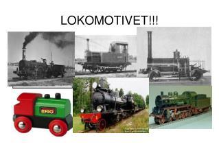 LOKOMOTIVET!!!