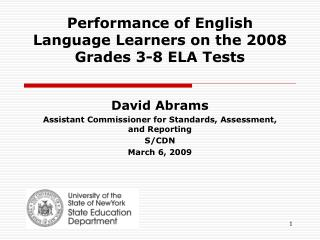 Performance of  English Language Learners  on  the  2008 Grades 3-8 ELA Tests