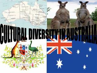 CULTURAL DIVERSITY IN AUSTRALIA