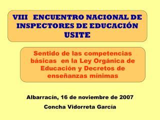 VIII   ENCUENTRO NACIONAL DE INSPECTORES DE EDUCACIÓN USITE