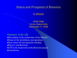 Status and Prospects of Borexino  G. Ranucci NOW 2006 Conca Specchiulla September 11,  2006