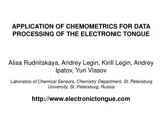 APPLICATION OF CHEMOMETRICS FOR DATA PROCESSING OF THE ELECTRONIC TONGUE