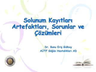 Solunum Kayıtları Artefaktları, Sorunlar ve Çözümleri