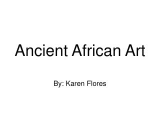 Ancient African Art