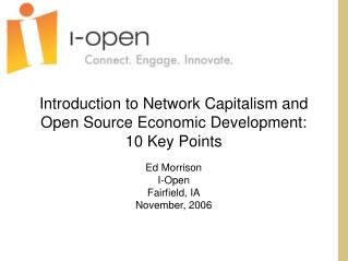 Introduction to Network Capitalism and Open Source Economic Development:  10 Key Points