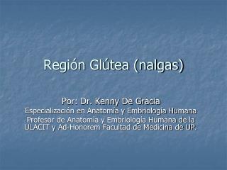 Región Glútea (nalgas)