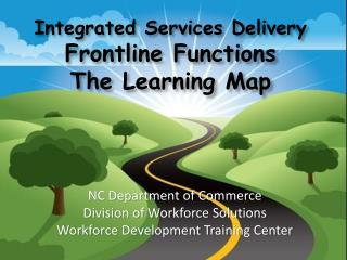 Integrated Services Delivery Frontline Functions  The Learning Map
