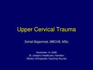 Upper Cervical Trauma