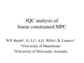 IQC analysis of  linear constrained MPC
