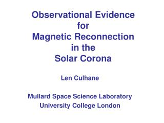 Observational Evidence for Magnetic Reconnection in the Solar Corona