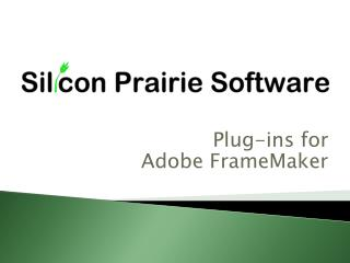 Plug-ins for  Adobe  FrameMaker