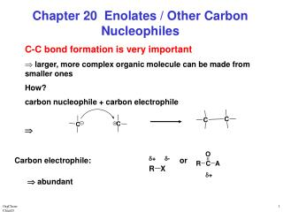Chapter 20  Enolates / Other Carbon Nucleophiles