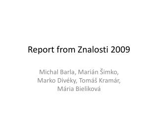 Report from Znalosti 200 9