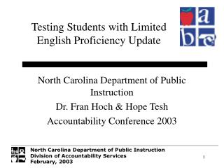 North Carolina Department of Public Instruction Dr. Fran Hoch & Hope Tesh