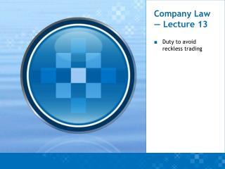 Company Law — Lecture 13
