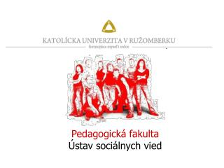 Pedagogick  fakulta  stav soci lnych vied