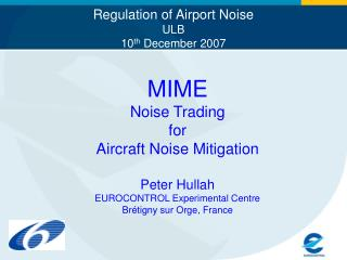 Regulation of Airport Noise ULB 10 th  December 2007