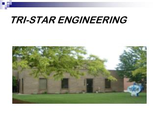 TRI-STAR ENGINEERING